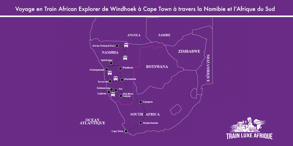 Carte - Itinéraire du train African Explorer de Windhoek à Cape Town